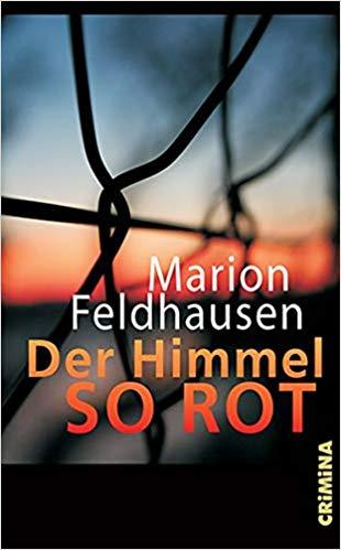 Marion Feldhausen Der Himmel so rot